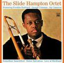 SLIDE HAMPTON OCTET +.. .. UNRELEASED LIVE RECORDINGS