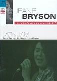 LATIN JAM, BRYSON