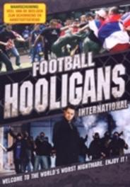 Football Hooligans - International