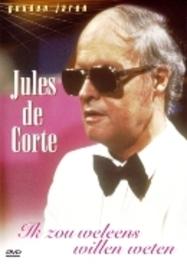 Jules De Corte - Ik Zou Weleens Willen Weten