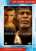 Poor boy's game, (DVD)