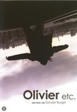 Olivier etc., (DVD) PAL/REGION 2 DIR. SANDER BURGER