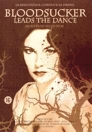 Bloodsucker Leads The Last Dance