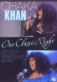 Chaka Khan - One Classic Night