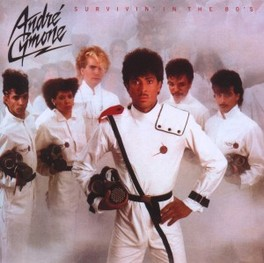 SURVIVIN' IN THE 80'S EXPANDED EDITION ANDRE CYMONE, CD