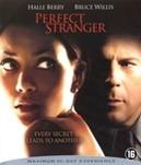 Perfect stranger (2007),...