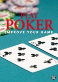 Play Poker - Improve Your Game