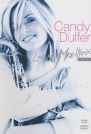 Candy Dulfer - Live In Montreux 2002