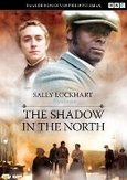 Shadow in the north, (DVD)