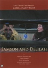 SAMSON AND DELILAH, SAINT-SAENS PAL/REGION 2 // FT. KLARA ULEMAN/PETER MICHAILOV/A.O. DVD, C. SAINT SAENS, DVDNL