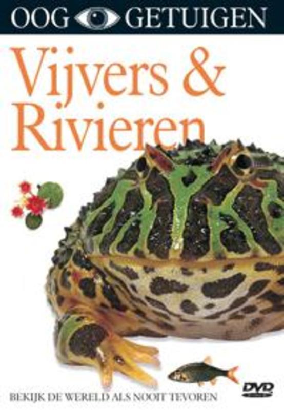 Ooggetuigen - Vijvers & Rivieren