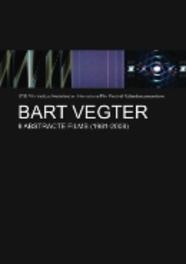 Bart Vegter: 9 Abstracte Films