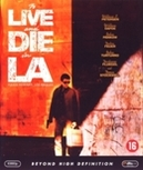To live and die in L.A.,...