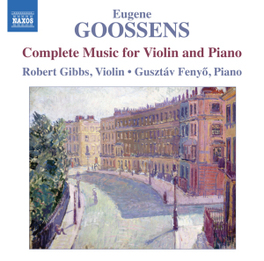 COMPLETE MUSIC FOR VIOLIN ROBERT GIBBS E. GOOSSENS, CD