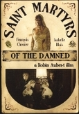 Saint martyrs of the damned, (DVD) ..DAMNED // PAL/REGION 2