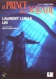 Le prince de ce monde, (DVD) PAL/REGION 2 *DIR. MANU GOMEZ*