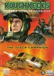 Roughnecks- The Tesca Campaign