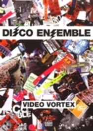 Disco Ensemble - Video Vortex
