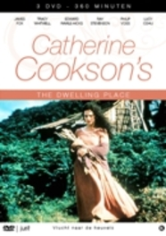 Catherine Cookson's - The Dwelling Place