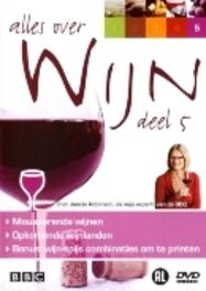 Alles Over Wijn Deel 5