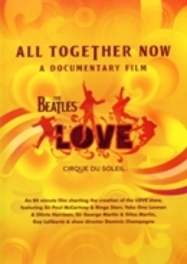 Beatles & Cirque Du Soleil - All Together Now