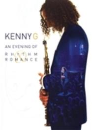 Kenny G - An Evening Of Rhythm And Romance