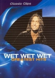 Wet Wet Wet - Greatest Hits