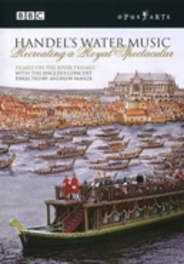 WATER MUSIC, HANDEL, MANZE, A. NTSC/ALL REGIONS// ENGLISH CONCERT/ANDREW MANZE DVD, G.F. HANDEL, DVDNL