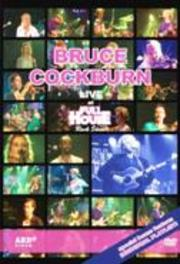 Bruce Cockburn - Fullhouse