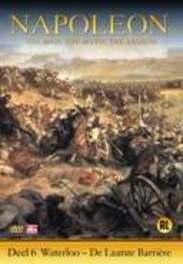 Napoleon - Deel 6: Waterloo, De Laatste Barriëre