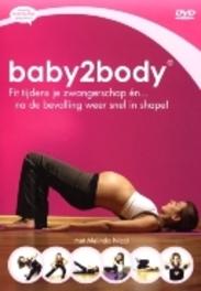 Baby2Body - Fit Tijdens En Na De Zwangerschap