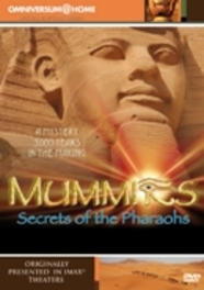 Mummies: Secrets Of The Pharaohs (IMAX)