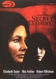 Secret ceremony, (DVD)