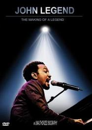 John Legend - Making Of A Legend Unauthorized