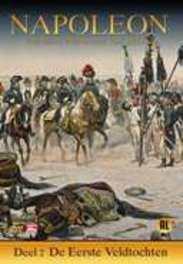 Napoleon - Deel 2: De Eerste Veldtochten