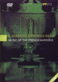 Il Giardino Armonico - Music Of The French Baroque