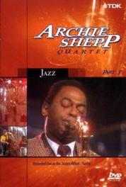 Archie Shepp And Friends - Archie Shepp Quartet Part 1