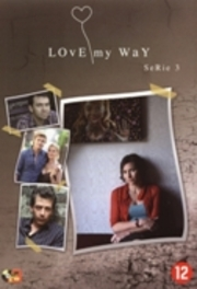 Love My Way - Seizoen 3