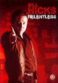 Bill Hicks - Relentless