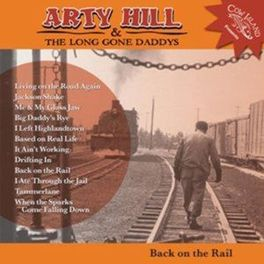 BACK ON THE RAIL HILL, ARTY & THE LONG GON, CD