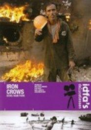 Iron crows, (DVD) DOCUMENTARY, DVDNL