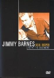 Jimmy Barnes - Soul Deeper Live