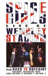 Spice Girls - Live At Wembley Stadium