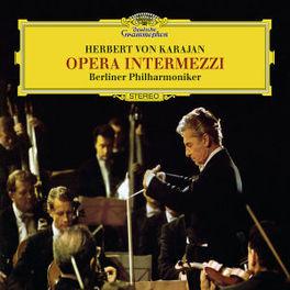 OPERA INTERMEZZI BERLINER PHILHARMONIKER/WORKS:PUCCINI/CILEA... Audio CD, HERBERT VON KARAJAN, CD