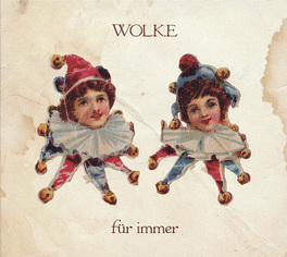FUER IMMER COLOGNE POP DUO WOLKE, CD