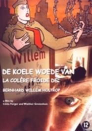 Koele woede van Bernhard Willem Holtrop