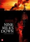 Nine miles down, (DVD)