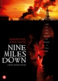 Nine miles down, (DVD) DVDNL