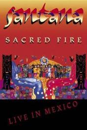 Santana - Sacred Fire Live Mexico