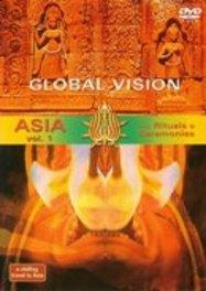Global Vision - Asia (Deel 1)